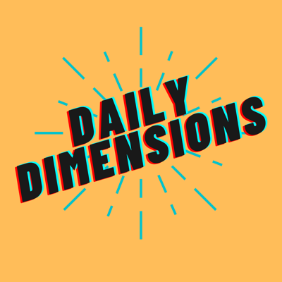 Daily Dimensions