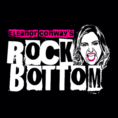 Eleanor Conway's Rock Bottom Podcast