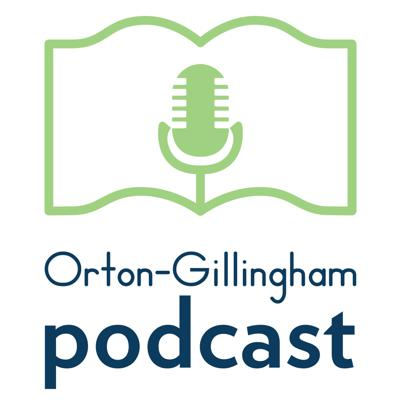 The Orton-Gillingham Podcast