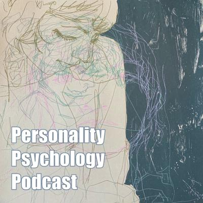 Personality Psychology Podcast