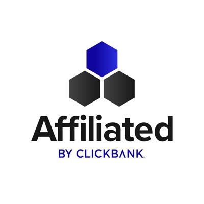 Affiliated: ClickBank's Official Affiliate Marketing Podcast