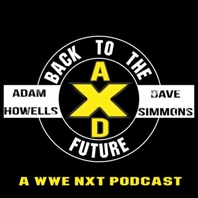 NXT Back To The Future Podcast