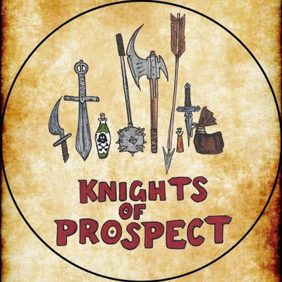 Knights of Prospect