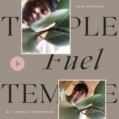 Temple Fuel By: Monica Anderson