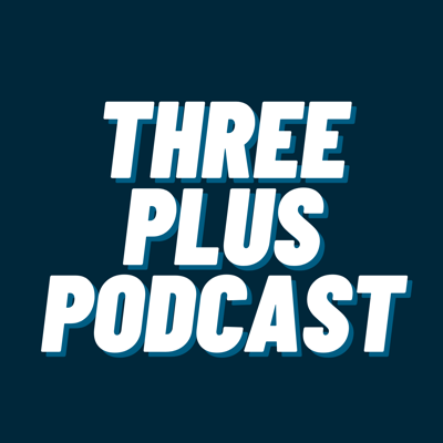 The Three Plus Consulting's Podcast