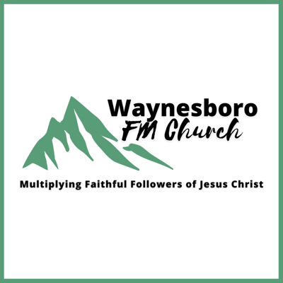 Waynesboro FM Church Sermons