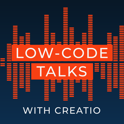 Low-Code Talks with Creatio