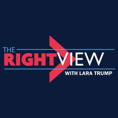 The Right View with Lara Trump
