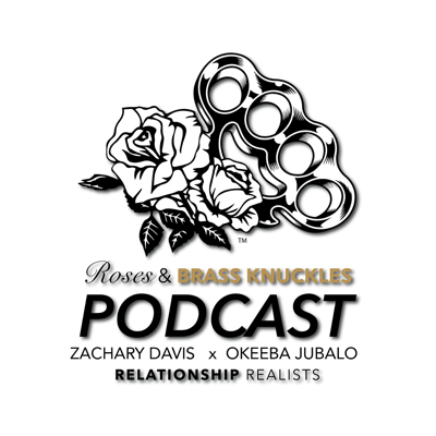 Roses & Brass Knuckles Podcast