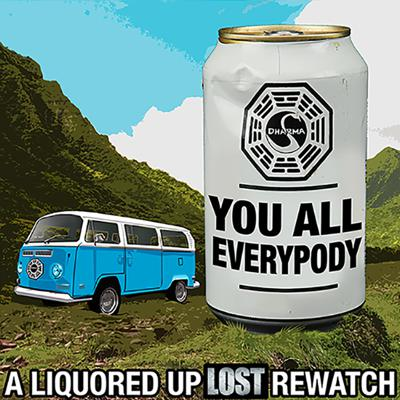 You All Everypody: A Liquored Up Lost Rewatch