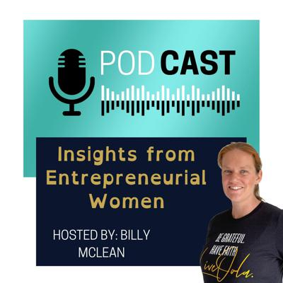 Insights from Entrepreneurial Women