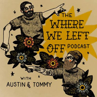 The Where We Left Off Podcast
