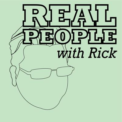 Real People with Rick