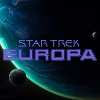 Star Trek: Europa | Star Trek Adventures Actual Play