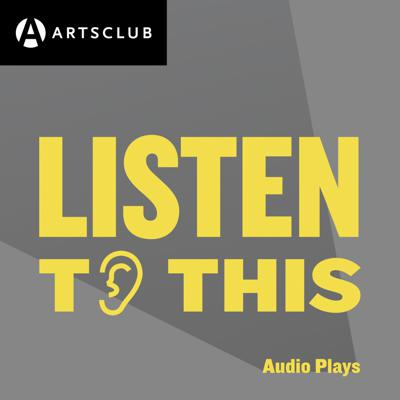 Listen to This: Audio Plays