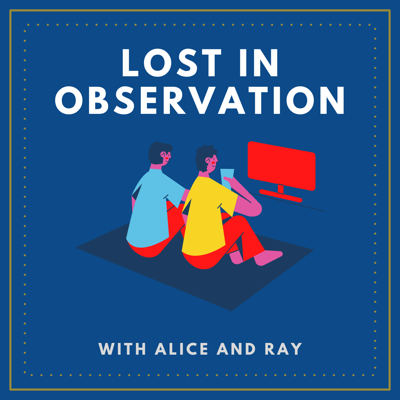 Lost in Observation
