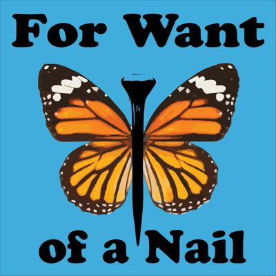 For Want of a Nail