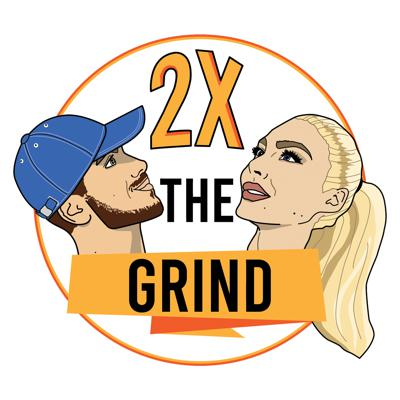 2x The Grind Podcast