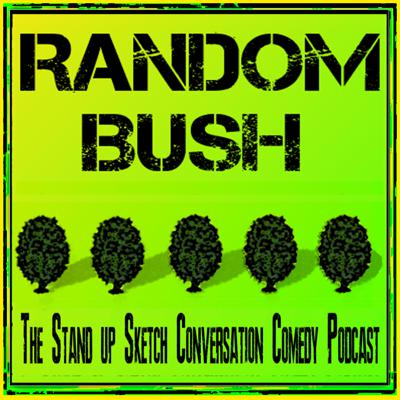 Do you like to Laugh, then you'll love RandomBush.  Full cast, graphic audio, sketch comedy. And comedy conversations fueled by Improv theater, Stand up comedy, and Storytelling techniques. Fresh evergreen comedy content is delivered to our growing archive twice  a week. And it's always free.       RandomBush.Podbean.com     RandomBushPodcast@Gmail.com