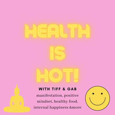 Health is Hot!