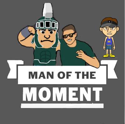 Man of the Moment Podcast