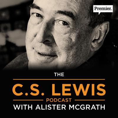 The C.S. Lewis podcast