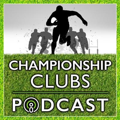 Championship Clubs Podcast