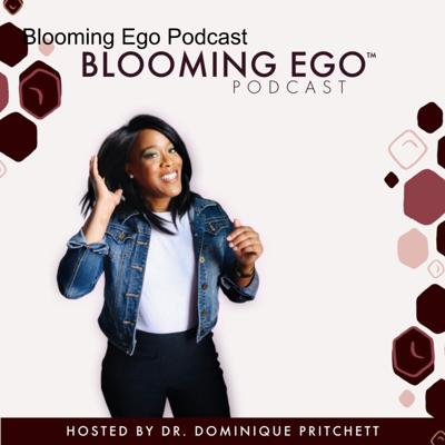 Blooming Ego Podcast