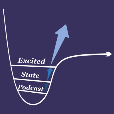 Excited State Podcast