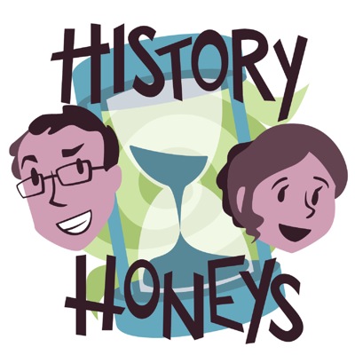 A podcast where a married couple teaches each other about cool stuff in the past.