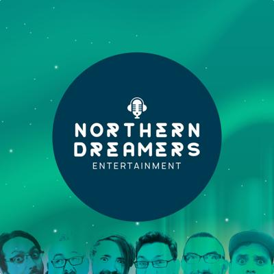 The Northern Dreamers Podcast