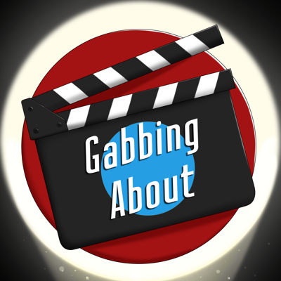 Gabbing About Movies