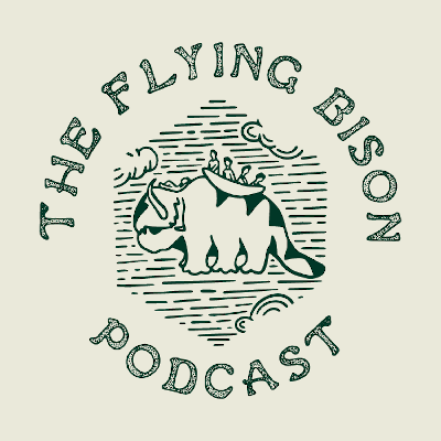 The Flying Bison Podcast