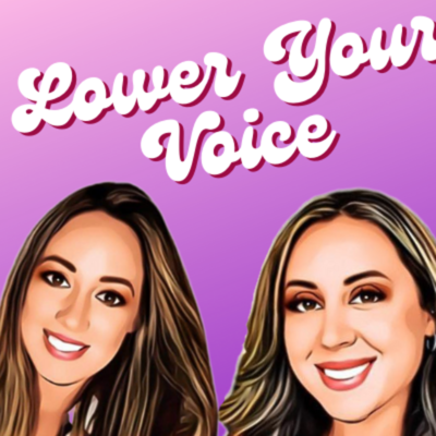 The Lower Your Voice Podcast