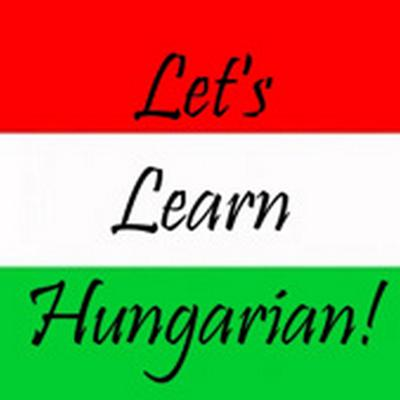 Let's Learn Hungarian!