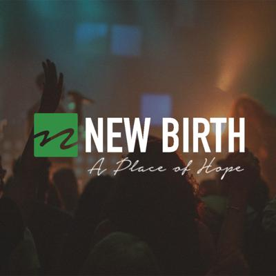 New Birth A Place of Hope