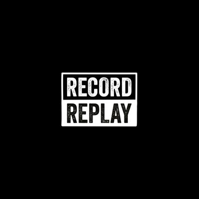 RecordReplay