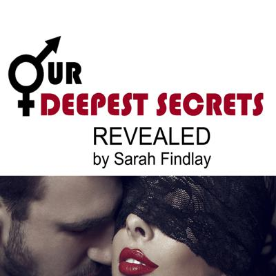 Our Deepest Secrets Revealed