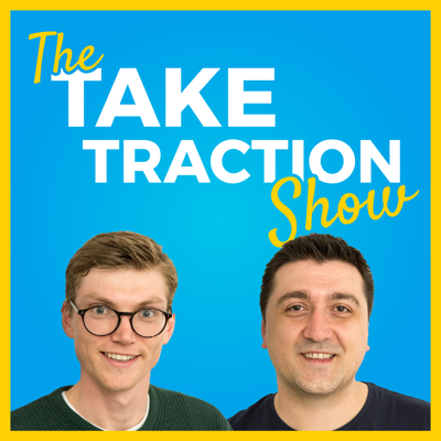 The Take Traction Show - Ecommerce Marketing Advice