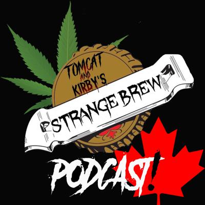 Strange Brew Podcast!