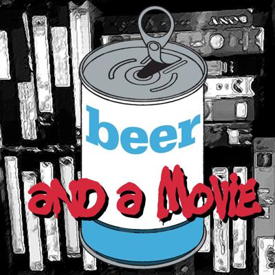 Beer and a Movie