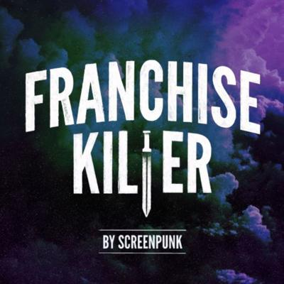 Franchise Killer