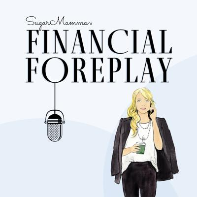 SugarMamma's Financial Foreplay