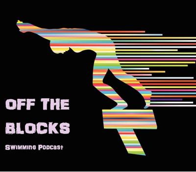 Off The Blocks Swimming Podcast brings you the latest interviews from Swimming's biggest legends of the past, superstars of the pool today and rising stars of the future. You won't hear interviews like this anywhere else.  https://www.youtube.com/channel/UCSzKiUIcFaRK-66bIGnzkZg/featured?view_as=subscriber