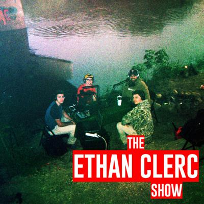 The Ethan Clerc Show
