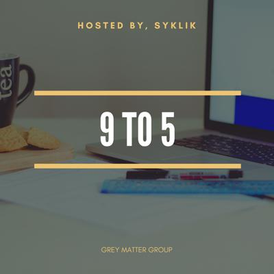 In depth discuss about 9 to 5 hussle