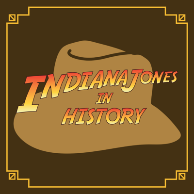 Indiana Jones in History