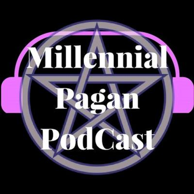 Millennial Pagan PodCast is a voice to the growing number of Pagan Millennials and our brand of Witchcraft, Magic, Practice, and Worship. Our goal is to explore the future of Paganism through the tough and controversial topics that affect Pagans, Witches, Polytheists, and Occultists in our ever-changing world. Promoting a peaceful understanding of Paganism in media.