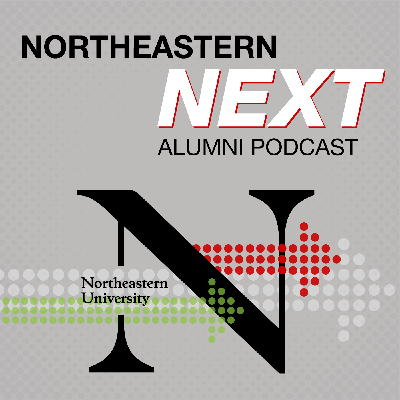 The Northeastern Next Podcast is your channel to your global alumni network. In this show, we will catch up with alumni to hear what they do every day to achieve what's next, and learn about their journey after Northeastern.