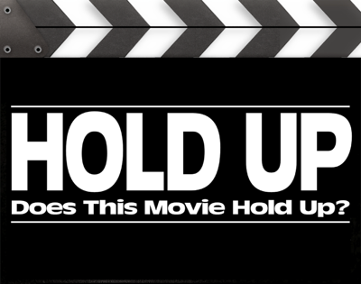 We review movies from long ago and not so long ago to see if they hold up.  Check us out on Instagram: https://www.instagram.com/holdup_podcast/ Thanks to M4N1AC for our theme song, Desperation.